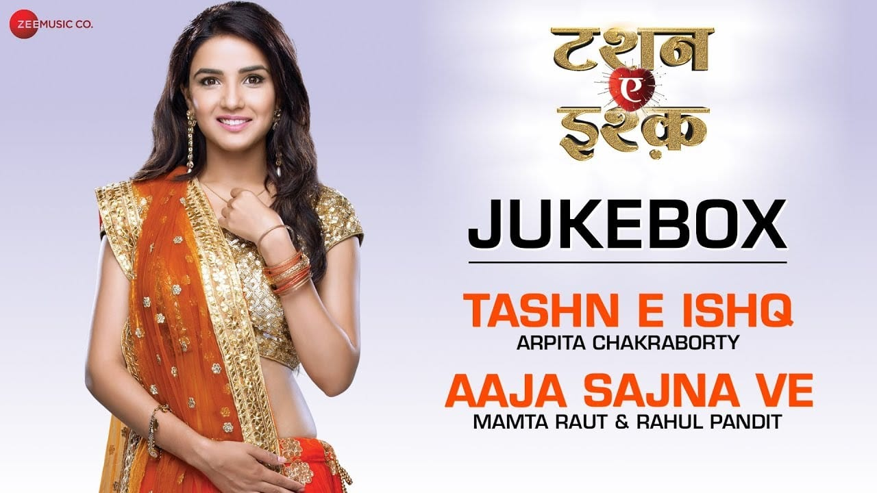 Aaja Sajna Ve Lyrics Mamta Raut Rahul Pandit Tashan E Ishq 2015 Lyricsbogie