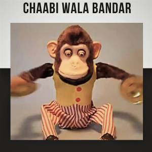 Chaabi Wala Bandar Lyrics