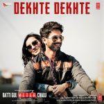 Dekhte Dekhte Lyrics atif aslam