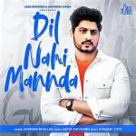 Gurnam Bhullar Dil Nahi Mannda Lyrics