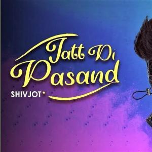 Jatt Di Pasand lyrics Shivjot