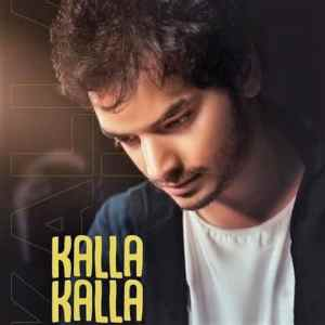 Kalla Kalla lyrics Bhanu Pratap Agnihotri