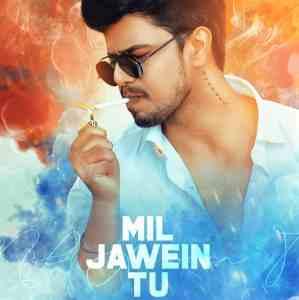 Mil Jawein Tu lyrics Raas
