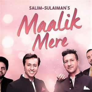 Maalik Mere lyrics Salim Sulaiman