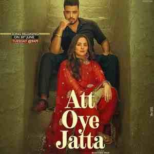 Att Oye Jatta Lyrics Khazala Ft. Afsana Khan