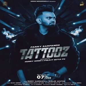 Tattooz Lyrics Parry Sarpanch