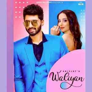 Waliyan Lyrics Shivjot