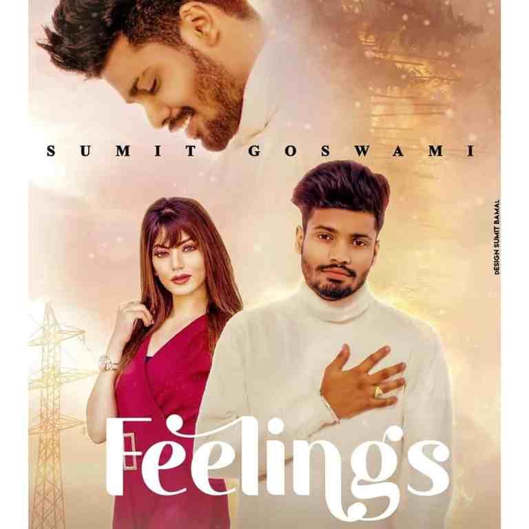 Feelings – Sumit Goswami