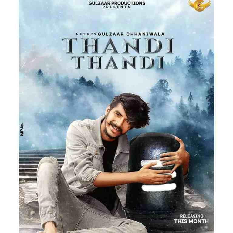 Thandi Thandi – Gulzaar Chhaniwala