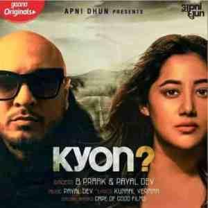 Kyon Lyrics B Praak Payal Dev