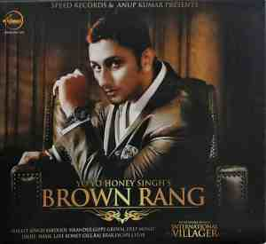 Brown Rang Lyrics In Hindi Yo Yo Honey Singh