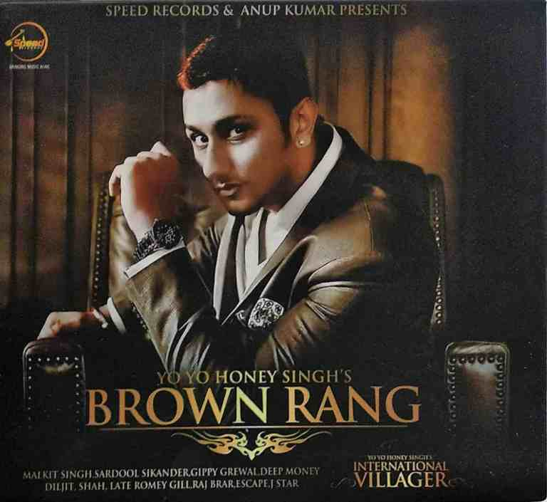 Brown Rang – Yo Yo Honey Singh
