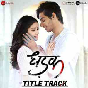 Dhadak Lyrics In Hindi Ajay Gogavale Shreya Ghoshal