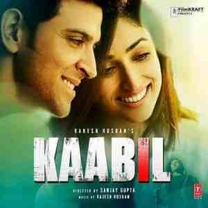 Kaabil Hoon Lyrics In Hindi Jubin Nautiyal Palak Muchhal