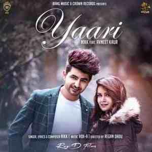 Yaari Lyrics In Hindi Nikk Avneet Kaur