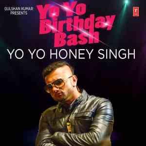Baby Ka Birthday Bash Lyrics Yo Yo Honey Singh