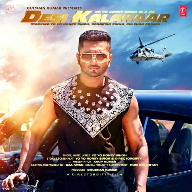 Desi Kalakaar – Yo Yo Honey Singh