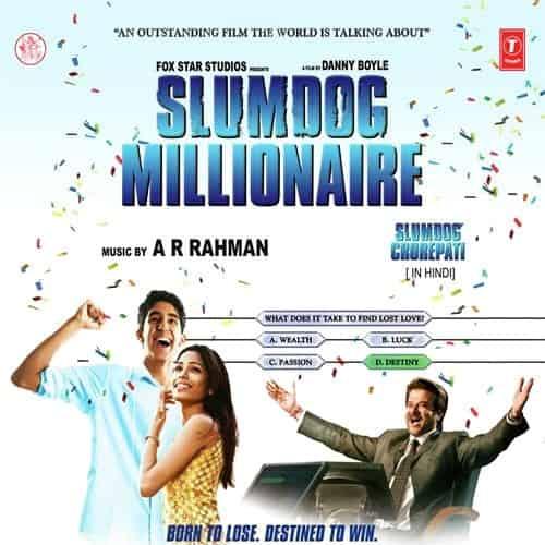 Jai Ho – Slumdog Millionaire
