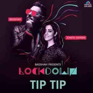Tip Tip Lyrics In Hindi Badshah Jonita Gandhi