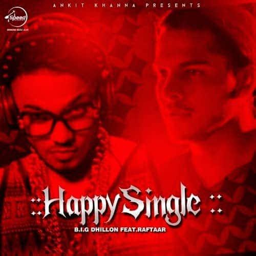 Happy Single Raftaar