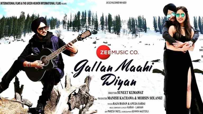 Gallan Maahi Diyan Lyrics – Raja Hasan & Anuja Sahai
