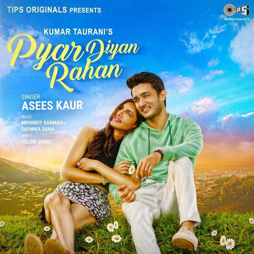 Read more about the article Pyar Diyan Rahan Lyrics – Asees Kaur