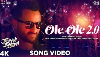 OLE OLE 2.0 Lyrics - Jawaani Jaaneman   Saif Ali Khan, Tabu, Alaya Furniturewala, Amit Mishra, Tanishk Bagchi