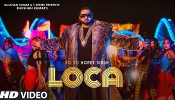 Loca Lyrics - Yo Yo Honey Singh | Nicky Pickyy, Simar Kaur