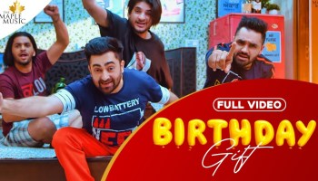 Birthday Gift Lyrics - Sharry Mann | Mistabaaz, Kaptaan