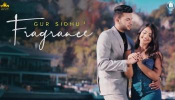 Fragrance Lyrics - Gur Sidhu | Preet Cheema, Preet Chahal, Aneeqa Farid