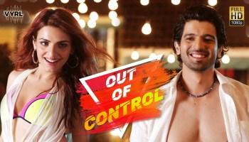Out Of Control Lyrics - Sukriti Kakar | Sahil Arya, Badshah