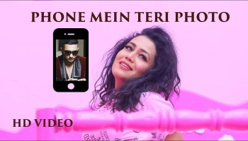 Phone Mein Teri Photo Lyrics - Neha Kakkar | Tony Kakkar