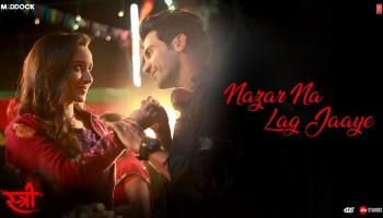 Nazar Na Lag Jaaye Lyrics - Stree | Rajkummar Rao, Shraddha Kapoor, Ash King