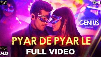 Pyar De Pyar Le Lyrics - Genius   Utkarsh Sharma, Ishita Chauhan, Dev Negi, Ikka, Iulia Vantur