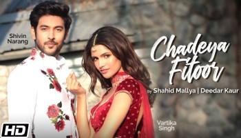 Chadeya Fitoor Lyrics - Shahid Mallya | Shivin Narang, Vartika Singh