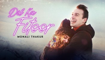 Dil Ka Fitoor Lyrics - Monali Thakur | Maik Richter
