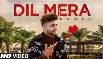 Dil Mera Lyrics - Nawab | Rehmat Rattan
