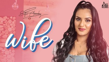 Wife Lyrics - Sofia Chaudry | Hiten