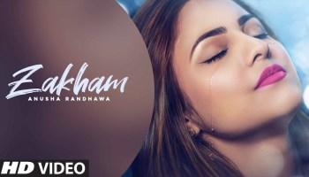 Zakham Lyrics - Anusha Randhawa | Jhonny Vick