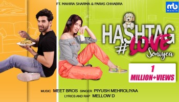 Hashtag Love Soniyea Lyrics - Meet Bros | Mahira Sharma, Paras Chhabra