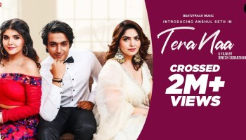 Tera Naa Lyrics - Anshul Seth | Ashi khanna, Tanzeel khan