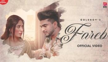 Fareb Lyrics - Goldboy | Mahira Sharma, Jaskaran Riar