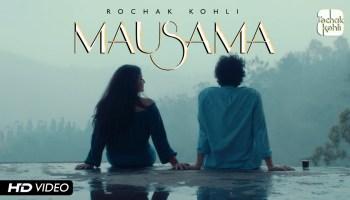 Mausama Lyrics - Rochak Kohli   Wamiqa Gabbi, Priyanshu Painyuli