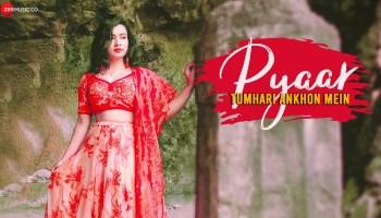Pyaar Tumhari Ankhon Mein Lyrics - Soumee Sailsh | Keshav Kumar, Pincky Budhrani