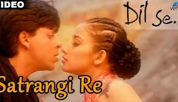 Satarangi Re Lyrics - Dil Se | Sonu Nigam, Kavita Krishnamurthy, Shahrukh Khan, Manisha Koirala