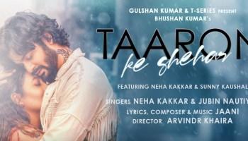 Taaron Ke Shehar Lyrics - Neha Kakkar | Jubin Nautiyal, Sunny Kaushal