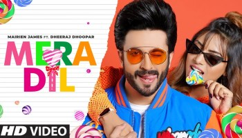 Mera Dil Lyrics - Mairien James | Dheeraj Dhoopar