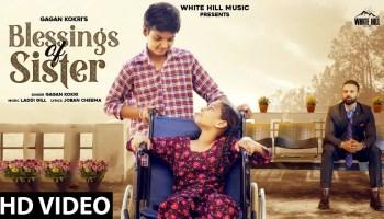 Blessings Of Sister Lyrics - Gagan Kokri