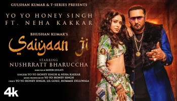Saiyaan Ji Lyrics - Yo Yo Honey Singh | Neha Kakkar, Nushrratt Bharuccha