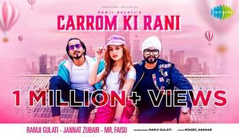 Carrom Ki Rani Lyrics - Ramji Gulati | Mr.Faisu, Jannat Zubair